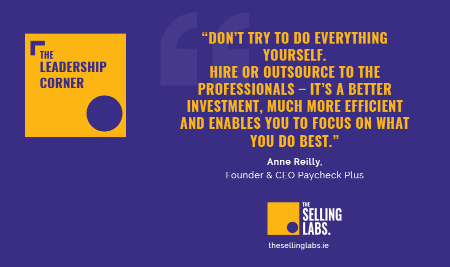 Advice for Startups - Anne Reilly - PayCheck Plus - The Selling Labs Leadership Corner