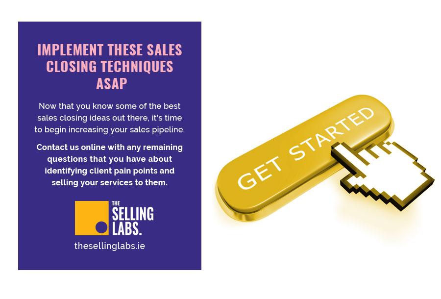 Implement Sales Closing Techniques - Sales Consultant