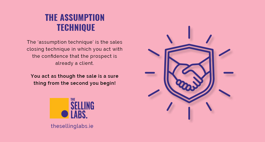 The Assumption Technique - Sales Consultancy - Selling Labs