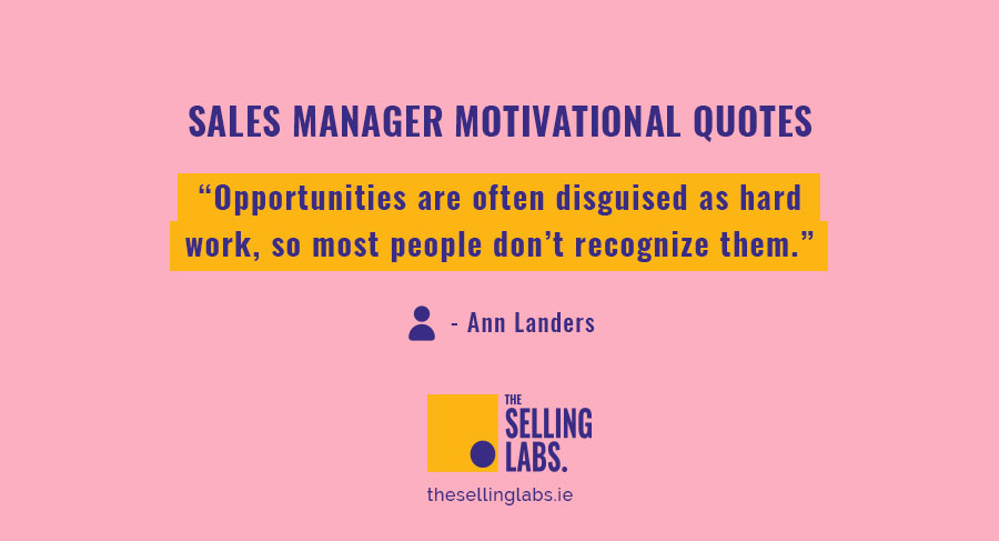 Sales Manager Motivational Quotes - The Selling Labs