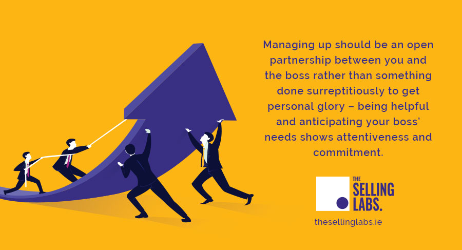Managing Up Partnerchip Boss and Employee - The Selling Labs