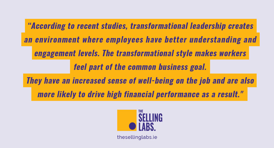 Transformational Leadership Style - The Selling Labs